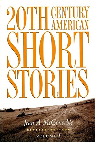 20th Century American Short Stories, Volume 1 (Student Book), by Jean A. McConochie
