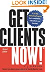 Get Clients Now!: A 28-Day Marketing...