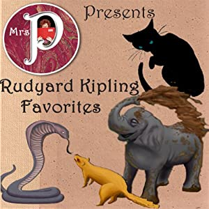 Mrs. P Presents Rudyard Kipling Favorites Audiobook