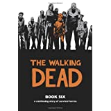 "The Walking Dead, Book Sixvon ""Sina Grace"""