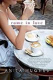 Rome in Love: A Novel