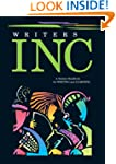 Writers INC: A Student Handbook for W...