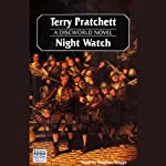 Night Watch: Discworld #27 (       UNABRIDGED) by Terry Pratchett Narrated by Stephen Briggs