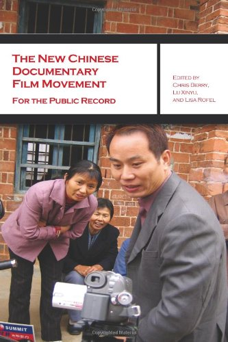 The New Chinese Documentary Film Movement: For the Public...
