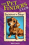 Daschund in Danger (034093137X) by Ben M. Baglio