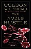 img - for The Noble Hustle: Poker, Beef Jerky and Death book / textbook / text book