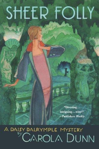 Sheer Folly (Daisy Dalrymple, #18)
