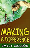 Making A Difference: Kids Book