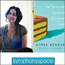 Thalia Book Club: Aimee Bender's The Particular Sadness of Lemon Cake  by Aimee Bender Narrated by Lillo Way