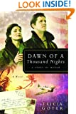 Dawn of a Thousand Nights: A Story of Honor (The Liberator Series, Book 2)