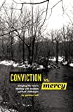 img - for Conviction Vs Mercy: Merging the Two to Deal with Modern Spiritual Challenges book / textbook / text book