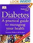 Diabetes: A Practical guide to managi...
