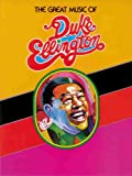 The Great Music of Duke Ellington: Piano/Vocal (0898986346) by Ellington, Duke