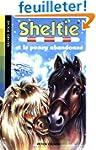 Sheltie, Tome 13 : Sheltie et le pone...