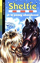 Sheltie, Tome 13 : Sheltie et le poney abandonné