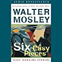 Six Easy Pieces: Easy Rawlins Stories Audiobook by Walter Mosley Narrated by M.E. Willis