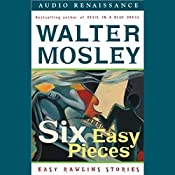 Six Easy Pieces: Easy Rawlins Stories | Walter Mosley