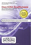 img - for Cisco CCNA Simplified: Your Complete Guide to Passing the Cisco CCNA Routing and Switching Exam book / textbook / text book