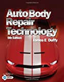 Auto Body Repair Technology, Fifth Edition - 1418073539
