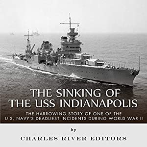 The Sinking of the USS Indianapolis Audiobook