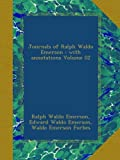 Journals of Ralph Waldo Emerson : with annotations Volume 02