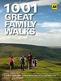 1001 Family Walks (AA 1001 Series)