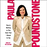 There's Nothing in This Book That I Meant to Say | Paula Poundstone