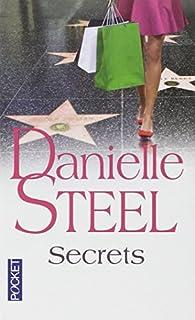 Secrets, Steel, Danielle