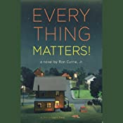 Everything Matters! | [Ron Currie]