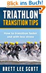 Triathlon Transition Tips: How to Tra...