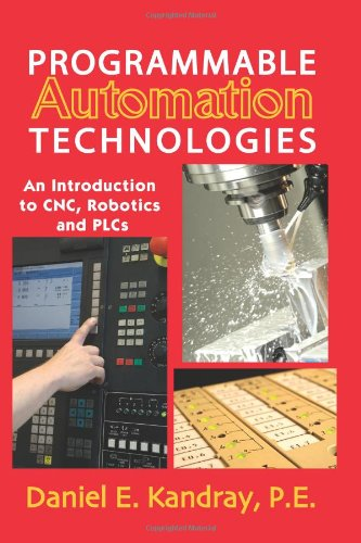 Programmable Automation Technologies:  An Introduction to...