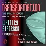 Transformation: The Breakthrough | Whitley Strieber