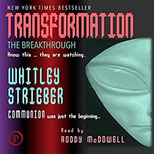 Transformation: The Breakthrough | [Whitley Strieber]