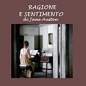 Ragione e sentimento [Sense and Sensibility] Audiobook