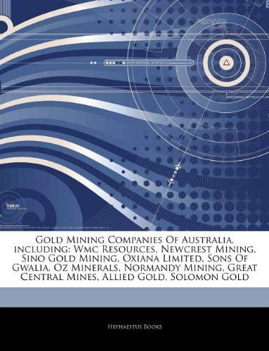 articles-on-gold-mining-companies-of-australia-including-wmc-resources-newcrest-mining-sino-gold-min
