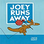 Joey Runs Away | Jack Kent
