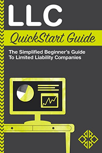 LLC QuickStart Guide - The Simplified Beginner's Guide to Limited Liability Companies (Starting a Business QuickStart Guides Book 1) (Starting Llc compare prices)
