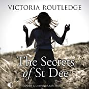 The Secrets of St Dee | [Victoria Routledge]