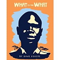 What Is the What (       UNABRIDGED) by Dave Eggers Narrated by Dion Graham