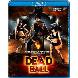 Dead Ball [Blu-ray]