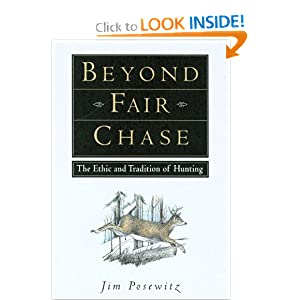 Beyond Fair Chase Jim Posewitz