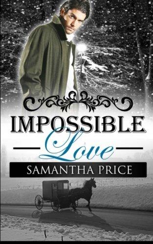 Impossible Love (Amish Wedding Season) (Volume 1) PDF