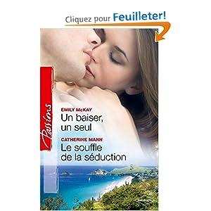 Un baiser, un seul - Le souffle de la séduction romance harlequin [MULTI]