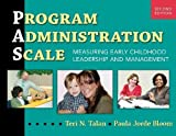 img - for Program Administration Scale: Measuring Early Childhood Leadership and Management, Second Edition by Teri N. Talan (2011-11-01) book / textbook / text book