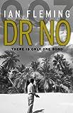 Dr No: James Bond 007