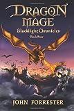Dragon Mage (Blacklight Chronicles) (Volume 4)