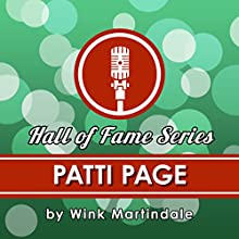Patti Page Radio/TV Program Auteur(s) : Wink Martindale Narrateur(s) : Wink Martindale