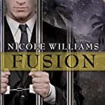 Fusion: Patrick Chronicles, Book 2 (       UNABRIDGED) by Nicole Williams Narrated by Paul Boehmer