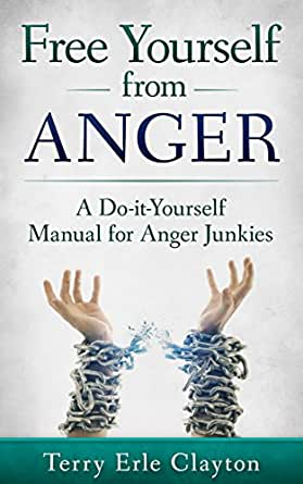 Free yourself from anger a do it yourself manual for anger junkies english edition ebook - Boutique free angers ...