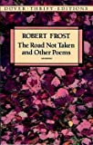 The Road Not Taken and Other Poems[ THE ROAD NOT TAKEN AND OTHER POEMS ] by Frost, Robert (Author) Apr-19-93[ Paperback ]
